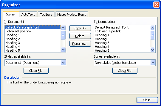 Using The Organizer To Manage Styles Microsoft Word