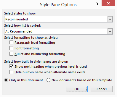 Reformatting a document with messed up styles microsoft word click the options link at the bottom of the styles pane word displays the style pane options dialog box see figure 1 spiritdancerdesigns Images