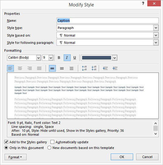 Preventing styles from changing microsoft word click the down arrow and select modify word displays the modify style dialog box see figure 1 yadclub Choice Image